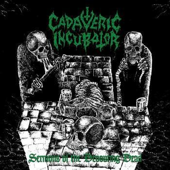 Cadaveric Incubator – Sermons Of The Devouring Dead (CD, new)