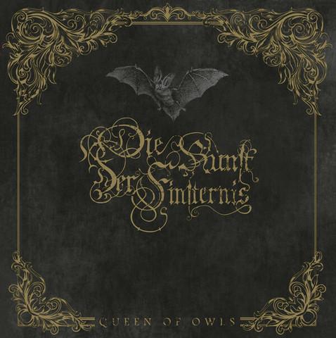 Die Kunst der Finsternis – Queen Of Owls (CD, uusi)