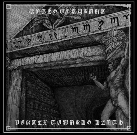 Gates of Tyrant – Vortex Towards Death (CD, uusi)