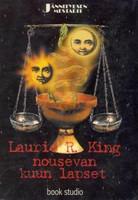 King, Laurie R. - Nousevan kuun lapset (käytetty)