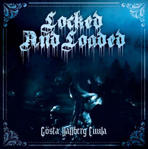 Locked And Loaded  – Gösta Hallberg Cuula (CD, new)