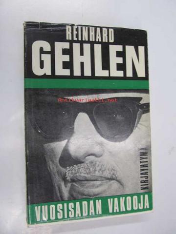 Gehlen Reinhard - Vuosisadan vakooja (used)