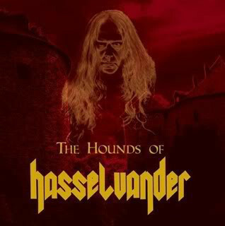 The Hounds Of Hasselvander – The Hounds Of Hasselvander (CD, new)