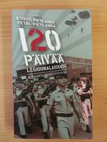 Kyösti Pietiläinen, Petri Pietiläinen - 120 päivää legioonalaiseksi (USED)
