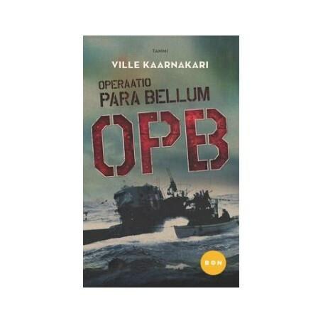Ville Kaarnakari - Operaatio Para Bellum (käytetty)