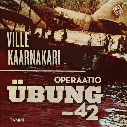 Ville Kaarnakari - Operaatio Übung -42 (used)