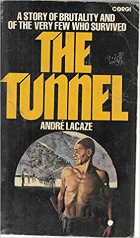 The Tunnel by Andre Lacaze (used)