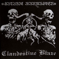 Clandestine Blaze & Satanic Warmaster – Clandestine Blaze / Satanic Warmaster (split CD, uusi)