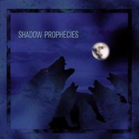 Shadow Prophecies (CD, käytetty)