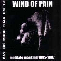 Wind Of Pain – Mutilate Mankind 1995-1997 (CD, uusi)