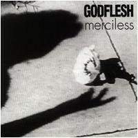 Godflesh – Merciless (12