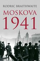 Rodric Braithwaite - Moskova 1941 (käytetty)