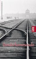 Shlomo Venezia - SONDERKOMMANDO – TARINANI AUSCHWITZISTAn (käytetty)