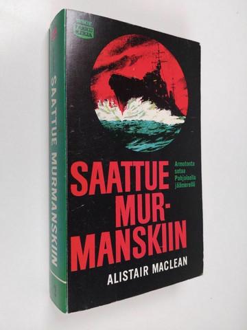 Alistair MacLean - Saattue Murmanskiin (used)