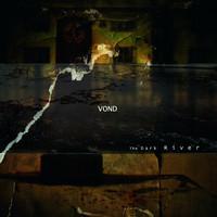 Vond – The Dark River (vinyl, LP, uusi)