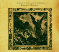 Scorched By The Flames Of Vengeance - The Seventh Cross (CD, Käytetty)