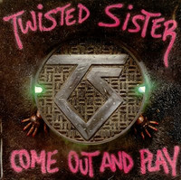 Twisted Sister, Come out and play (käytetty)