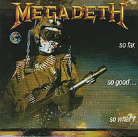 Megadeth - So Far, So Good.. So What (used)