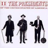 Presidents of the United States of America, II (käytetty)