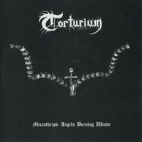 Torturium - Misanthropic Angels Burning Winds (käytetty)