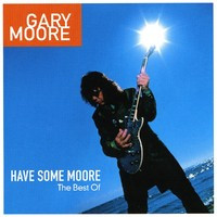 Gary Moore, Have some Moore (käytetty)