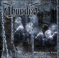 Thundra - Worshipped by Chaos (CD, Käytetty)