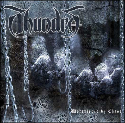 Thundra - Worshipped by Chaos (CD, Used)