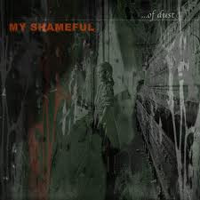 My shameful  - ...of dust (CD, Used)