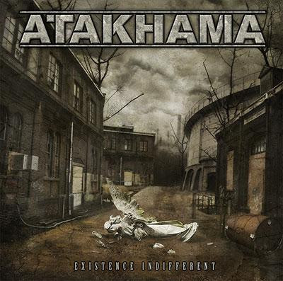 Atakhama - Existence Indifferent (CD, New)