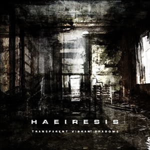 Haeiresis - Transparent Vibrant Shadows (CD, New)