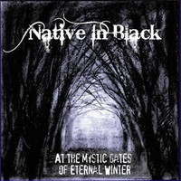 Native in black - At the Mystic Gates of Eternal Winter (New)