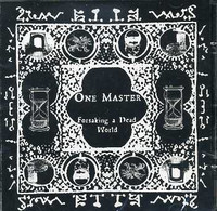 One master - Forsaking a Dead World (New)