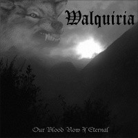 Walquiria - Our Blood Now Is Eternal (CD, Uusi)