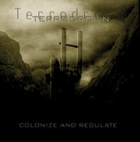 Terrodrown - Colonize and Regulate (New)