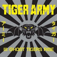 Tiger Army - III: Ghost tigers rise (Käytetty)
