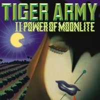Tiger Army - Power of moonlite (Used)