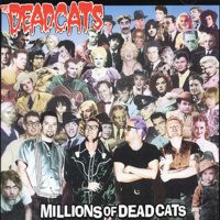 The Deadcats - Millions Of Deadcats (CD, Uusi)