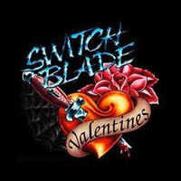 Switchblade Valentines - Switchblade Valentines (New)