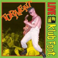 Torment - Live At The Klub Foot (Uusi)