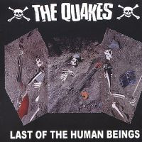The Quakes - Last Of The Human Beings (CD, Uusi)