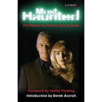 Most Haunted: The Official Behind-the-Scenes Guide (Used)