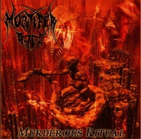 Mortifer Rage - Murderous Ritual (CD, New)