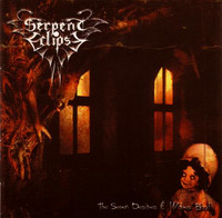 Serpent Eclipse - The Seven Desires & Wolves' Blood (CD, Used)