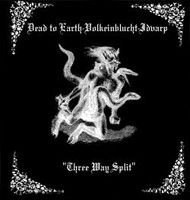Dead to Earth / VolkeinBlucht / Idvarp - Three Way Split (CD, New)