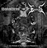 Thanathron / Empheris - The Rituals of Possession in Blasphemy (CD, New)