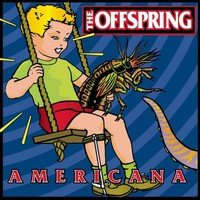 Offspring - Americana (Used)