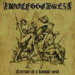Wolfsschrei – Torture Of A Human Soul (CD, New)