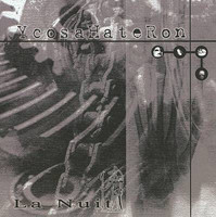 YcosaHateRon – La Nuit (CD, New)