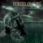 Hordes of Yore - Of Splendour and Ruin (CD, Used)