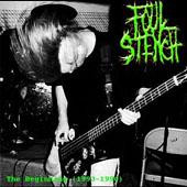 Foul Stench - The Beginning 1993-1996 (CD, New)
